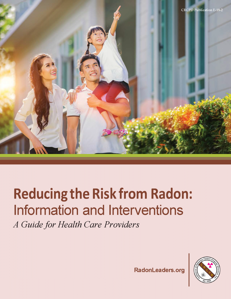 Family outside a house and title Reducing the Risk from Radon: Information and Interventions A Guide for Helath Care Providers